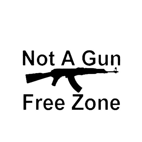 Not A Gun Free Zone, Ak-47, Second Amendment Decal Car Sticker