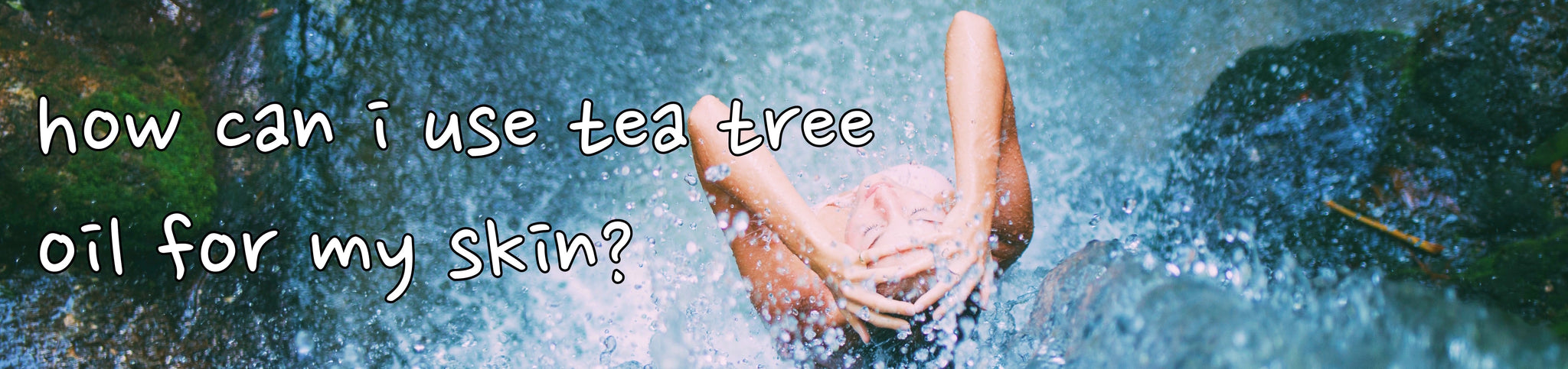 how can i use tea tree oil for my skin?