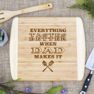 When Dad Makes It Better - Two Tone Cutting Board
