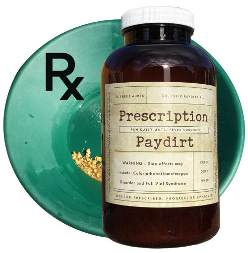 Extra Strength Prescription Paydirt