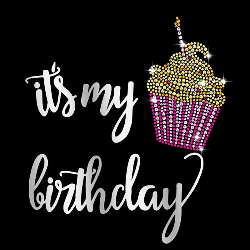 """Its My Birthday"" RH - RHINESTONES by AWD <font face=""Times New Roman""><i> 638 </i></font>"