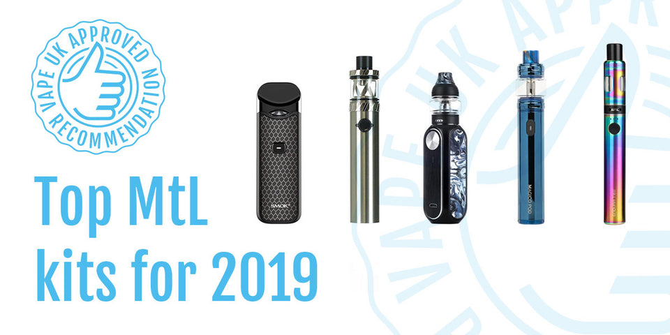 Vape Uk The 5 Best Mouth To Lung Mtl Vaping Kits Of 2019