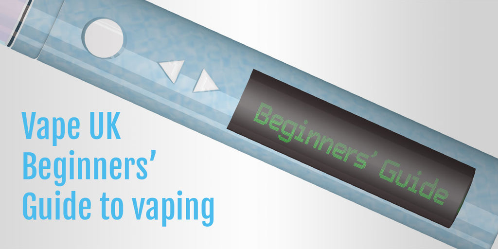 The ultimate guide to e-cigarettes and e-liquid for beginners