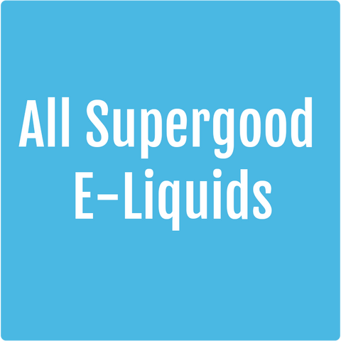 All Supergood E-Liquids