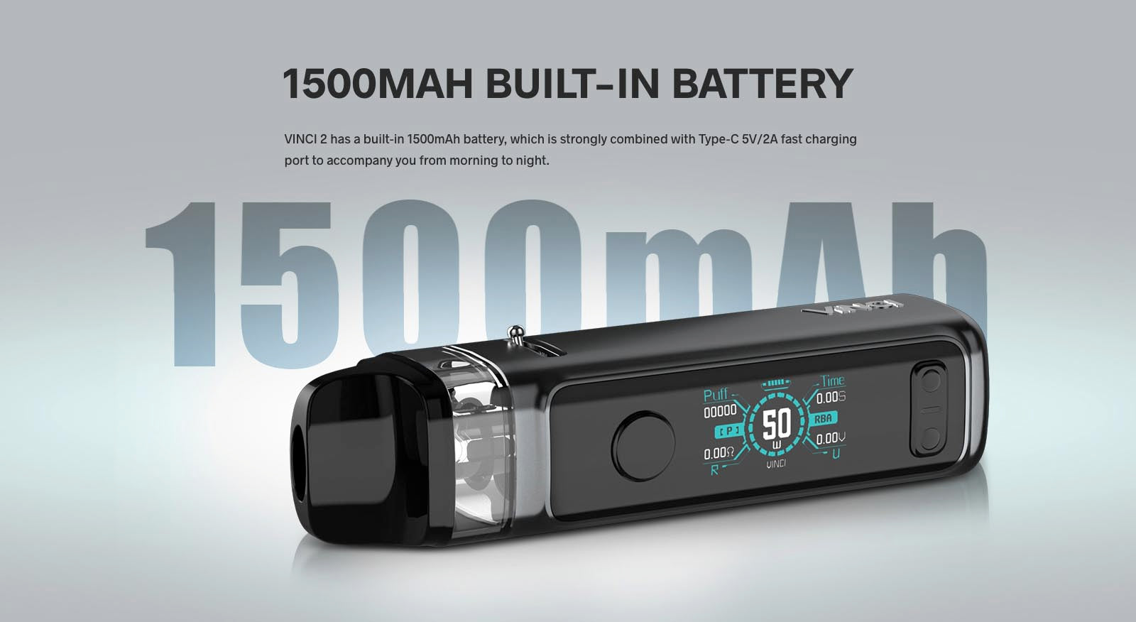 A 1500mAh battery with 2A charging provides enough power for all day vaping