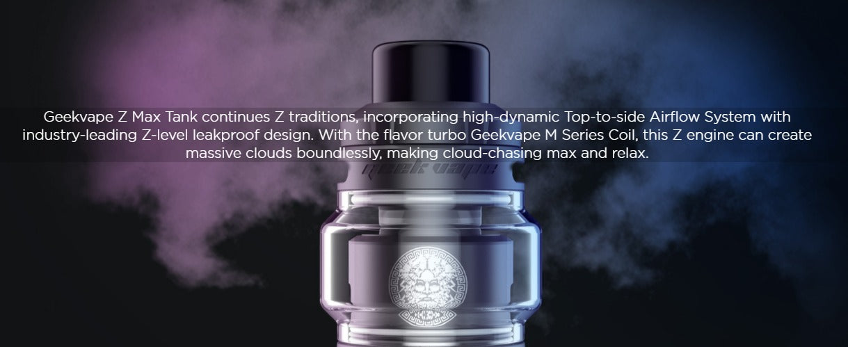 The Geekvape Z Max tank is a sub-ohm tank, with a top airflow and leakproof design.