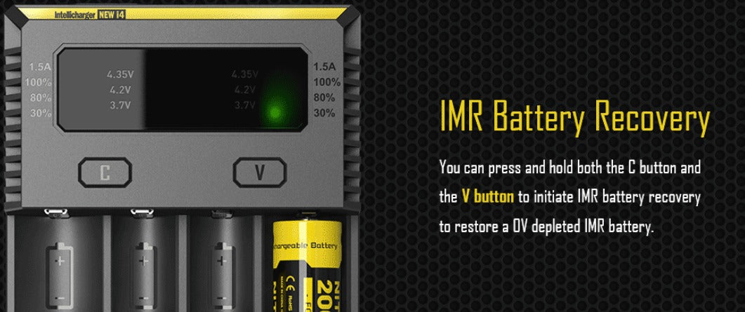 Press and hold both the 'C' and 'V' button to initiate IMR battery recovery