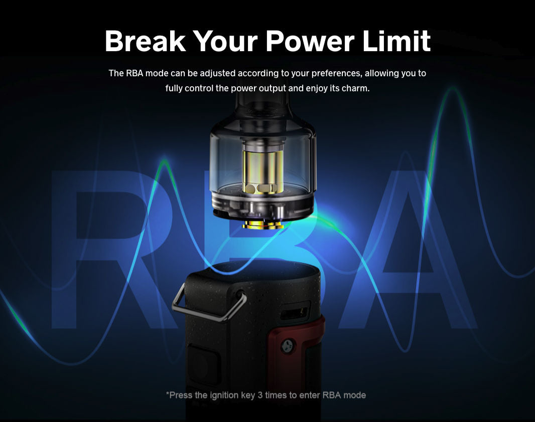 The RBA mode allows you to fully control power output and gives greater flexibility for advanced users