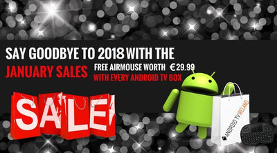 January savings from Android TV box Ireland.