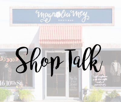 Magnolia Mey Shop Talk - Goals for the New Year
