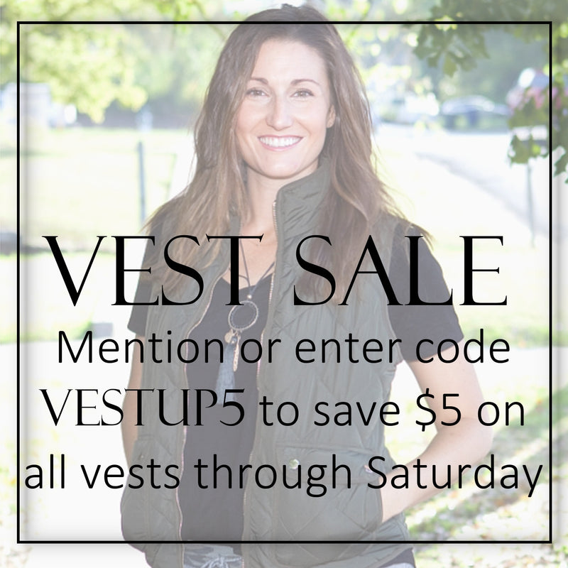Be Vest-fabulous during these cooler months!