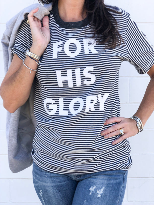 FOR HIS GLORY TEE