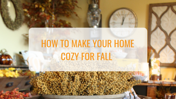 How to Make your Home Cozy with Fall Decor: Fall Cozy Home Guide
