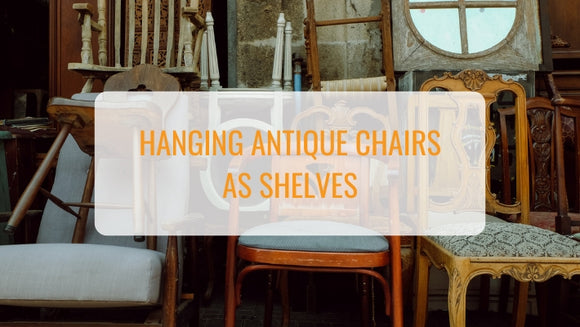 How to Hang Antique Chairs as Shelves