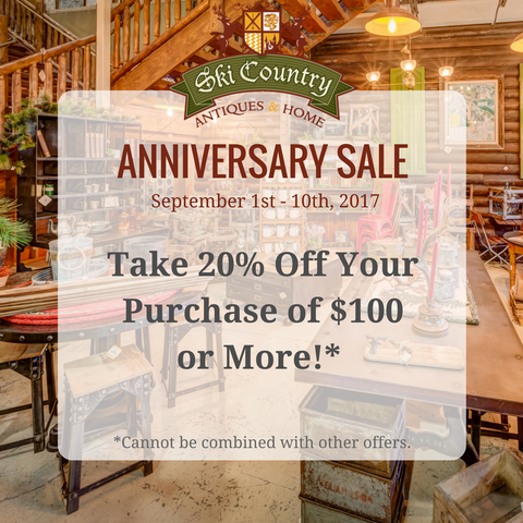 Ski Country Antiques & Home 2017 Anniversary Sale