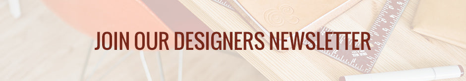 Join Our Designers Newsletter