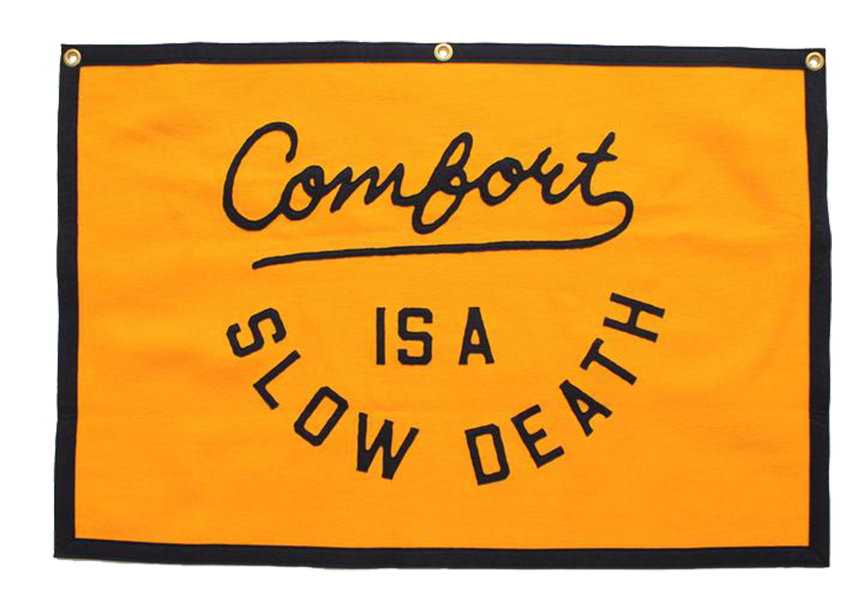 Comfort Is a Slow Death - Banner