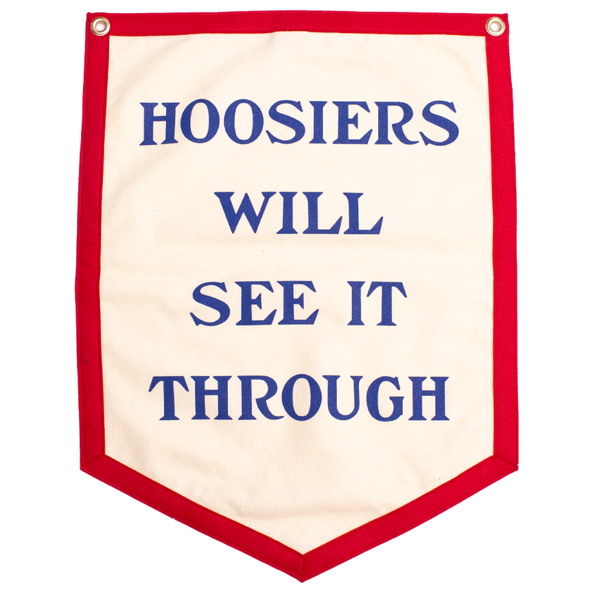 Hoosiers Will See It Through - Camp Flag
