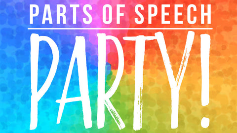 Parts of Speech Party!