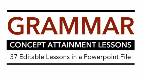 Grammar Concept Attainment Lessons (Powerpoint)