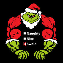 Load image into Gallery viewer, Naughty, Nice, Swole!