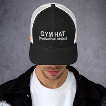 Load image into Gallery viewer, Gym Hat - Trucker Cap