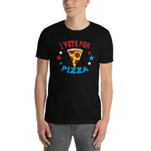 Load image into Gallery viewer, I Vote For Pizza - Unisex T-Shirt