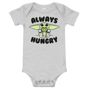 Always Hungry - Baby Onsie