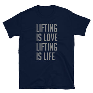 Lifting is Love - Unisex T-Shirt