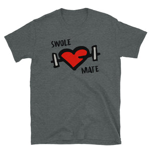 Swole Mate - Unisex T-Shirt