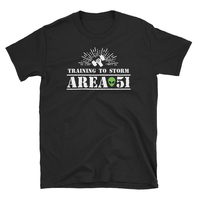 Training to storm Area 51 - Unisex T-Shirt