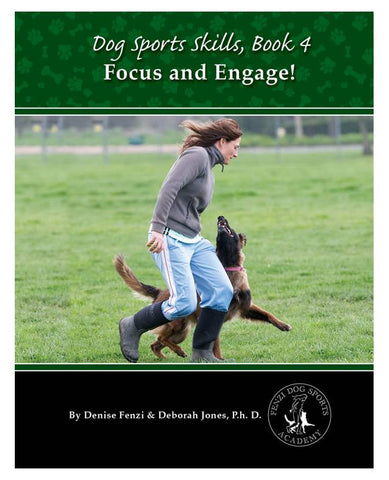 Dog Sports Skills, Book 4:  Focus and Engage - including shipping