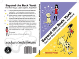 Class Pack - Beyond The Back Yard: Train Your Dog to Listen Anytime, Anywhere! by Denise Fenzi         Class Pack - 6 Books including Shipping