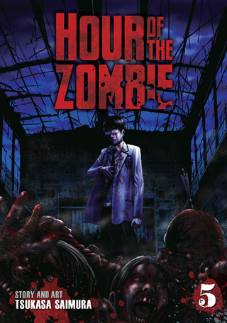 Hour of the Zombie Volume 5
