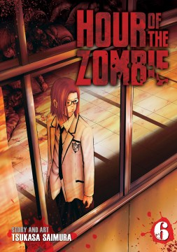 Hour of the Zombie Volume 6