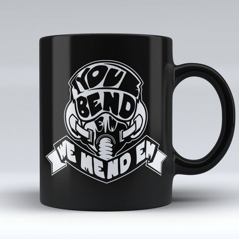 "Limited Edition - ""We Mend Em"" 11oz Mug"