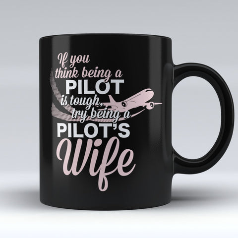 "Limited Edition - ""Pilot's Wife"" 11oz Mug"