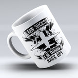 "Limited Edition - ""Land Sucks"" 11oz Mug"