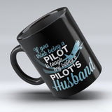 "Limited Edition - ""Pilot's Husband"" 11oz Mug"
