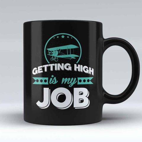 "Limited Edition - ""Getting High"" 11oz Mug"