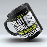 "Limited Edition - ""Pilot Thing"" 11oz Mug"