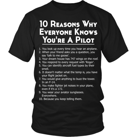 """Why Everyone Knows You're A Pilot"" T-Shirt"