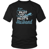 "Limited Edition - ""Pilot's Husband"" T-Shirt & Hoodie"