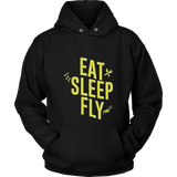 "Limited Edition - ""Eat, Sleep, Fly"" T-Shirt & Hoodie"
