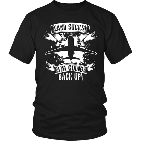 "Limited Edition - ""Land Sucks"" T-Shirt & Hoodie"