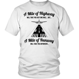 A Mile Of Highway vs Mile of Runway T-Shirt & Hoodie