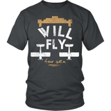 "Limited Edition ""Will Fly"" T-Shirt"