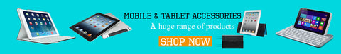 Mobile and Tablet Accessories