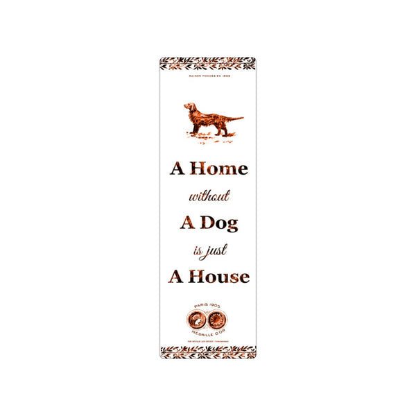 A home without a dog