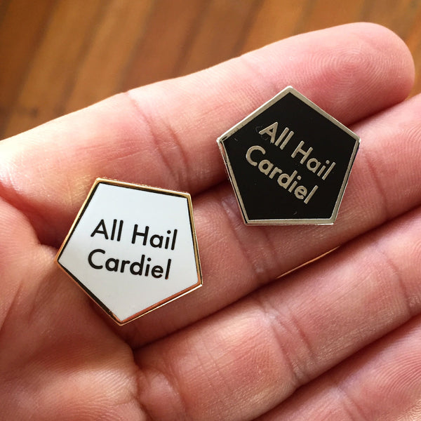 All Hail Cardiel Gold pin